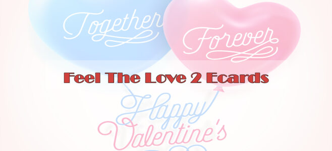 Feel The Love 2 Valentine's Day Ecards B