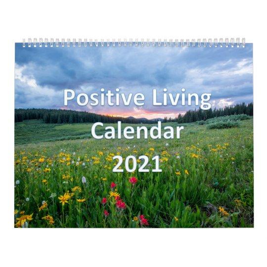 Positive Living Calendar 2021